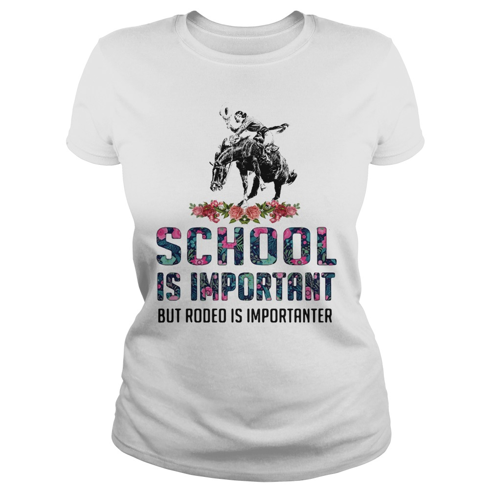 School Important Rodeo Importanter Ladies Tee