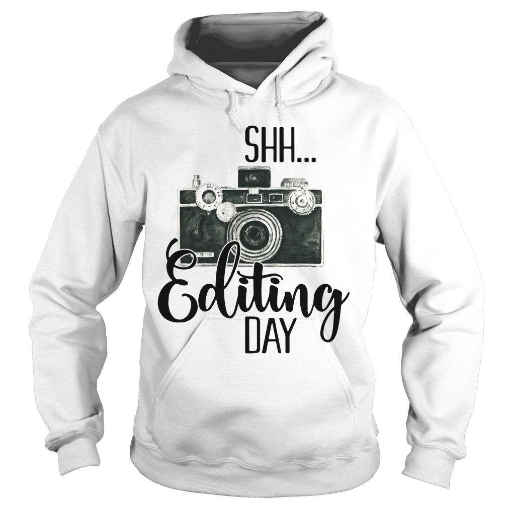 Shh editing day Hoodie