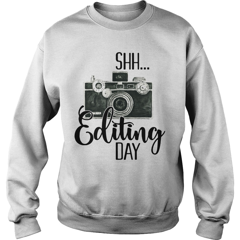 Shh editing day Sweater