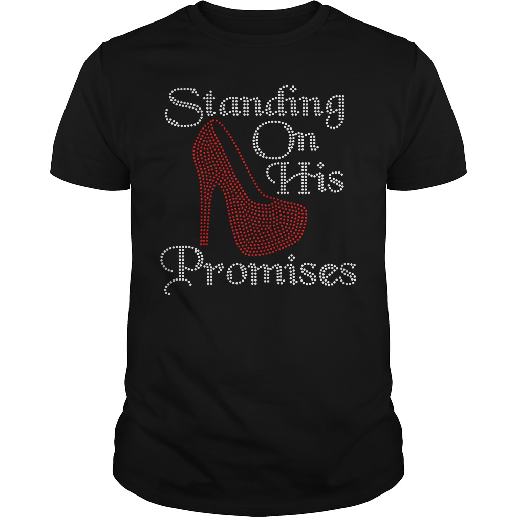 Standing on his promises Guys Shirt
