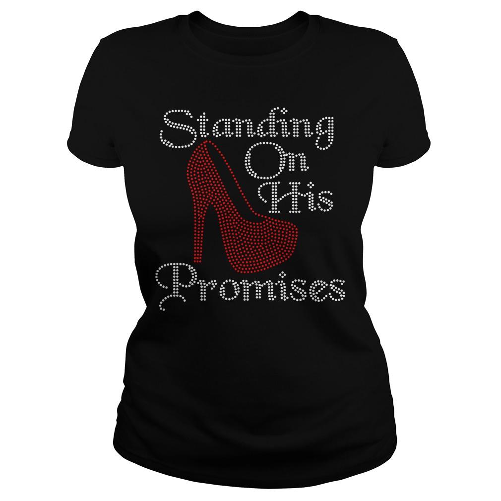 Standing on his promises Ladies Tee