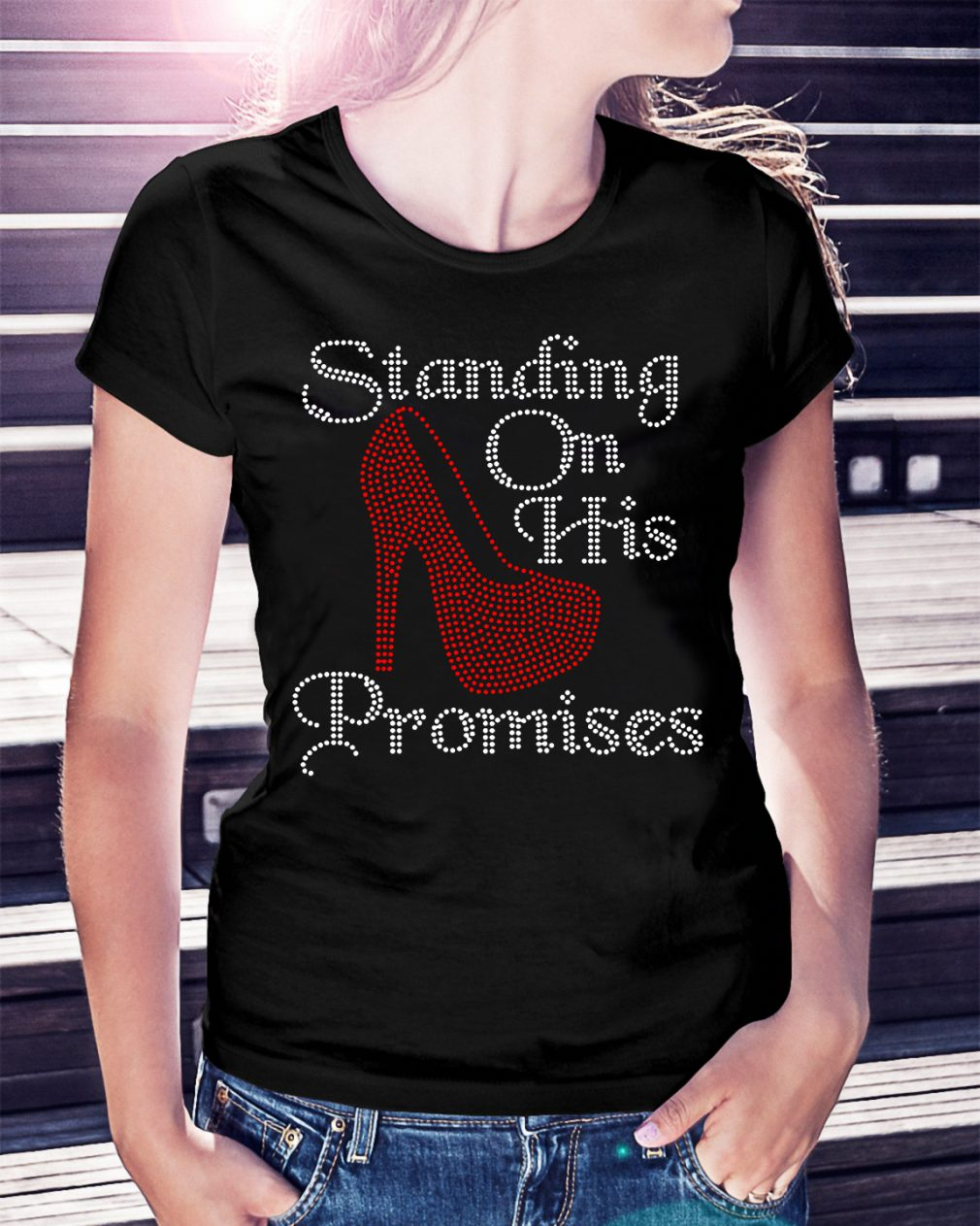 Standing on his promises shirt