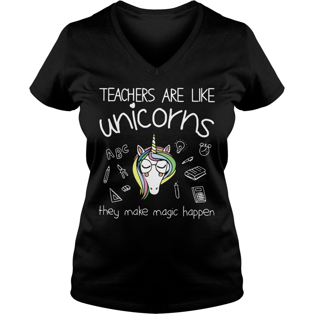 Teachers are like unicorns they make magic happen V-neck T-shirt