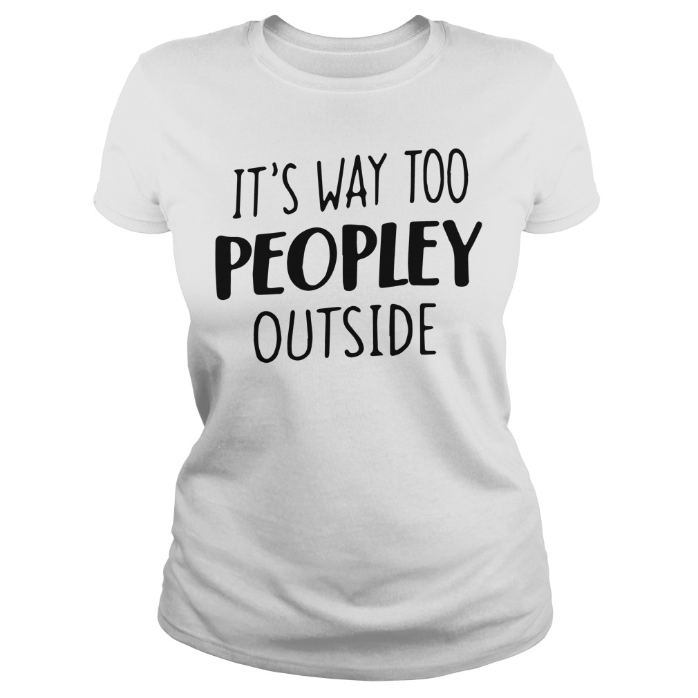 Way Peopley Outside Ladies Tee
