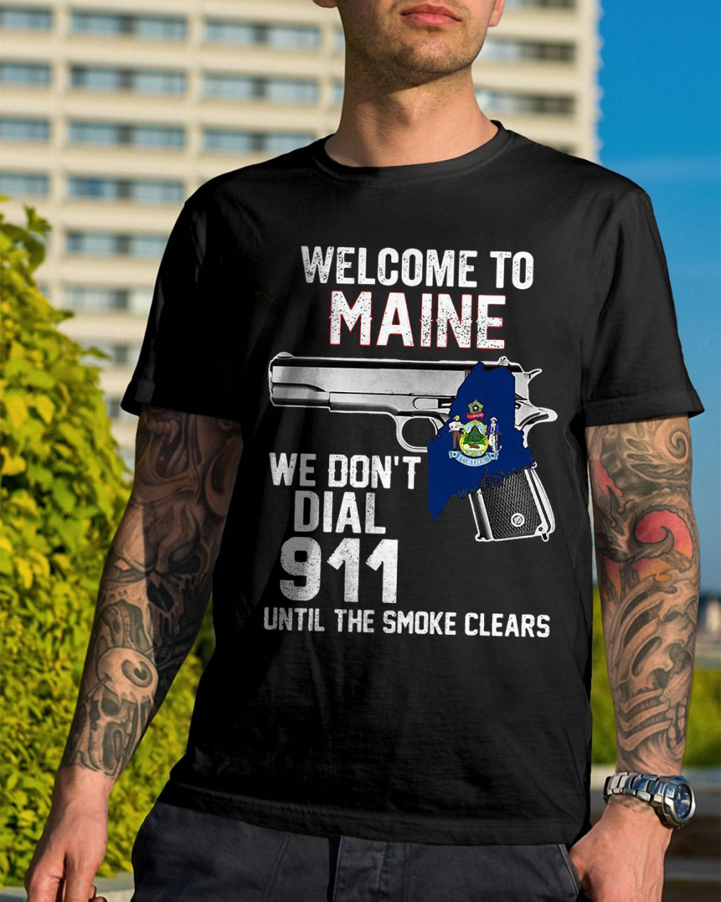 Welcome Maine Dont Dial 911 Smoke Clears Shirt