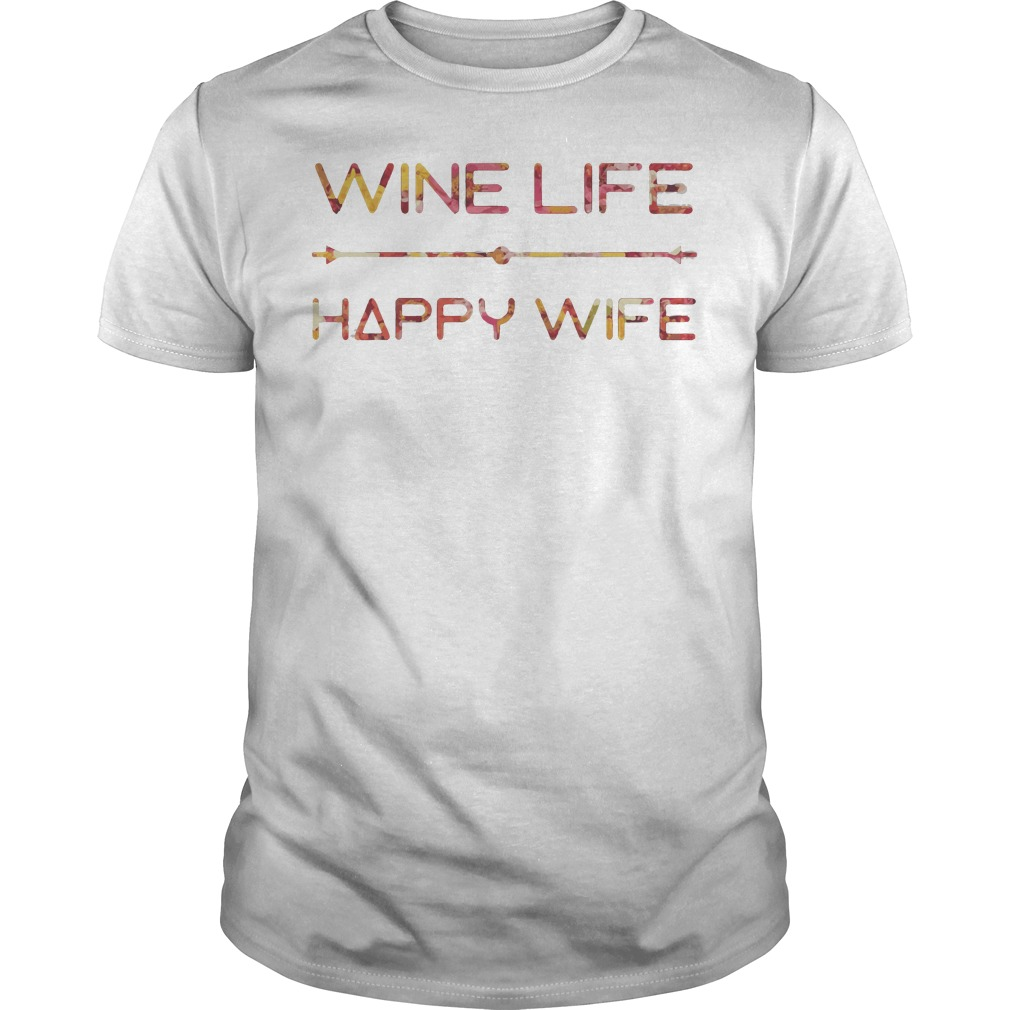 Wine Life Happy Wife Guys Shirt