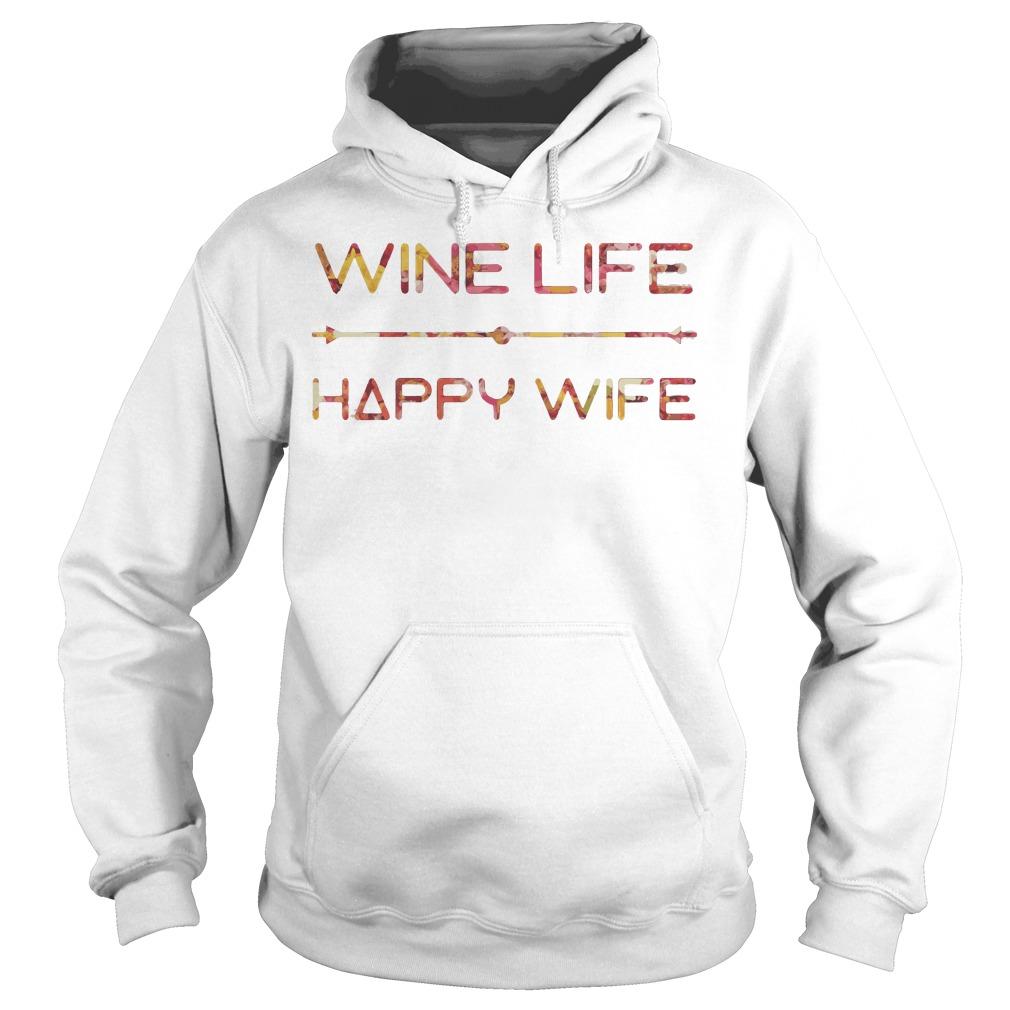Wine Life Happy Wife Hoodie