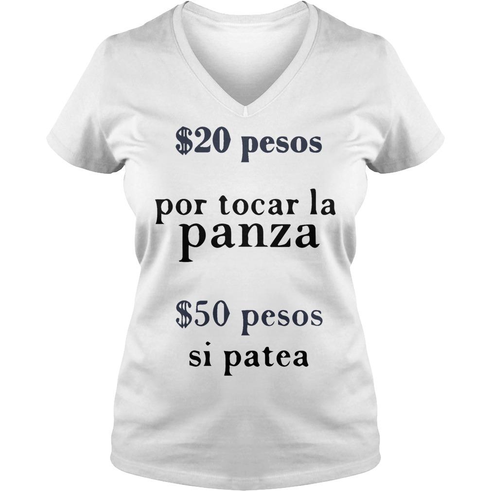 $20 pesos por tocar la panza $50 pesos si patea V-neck T-shirt