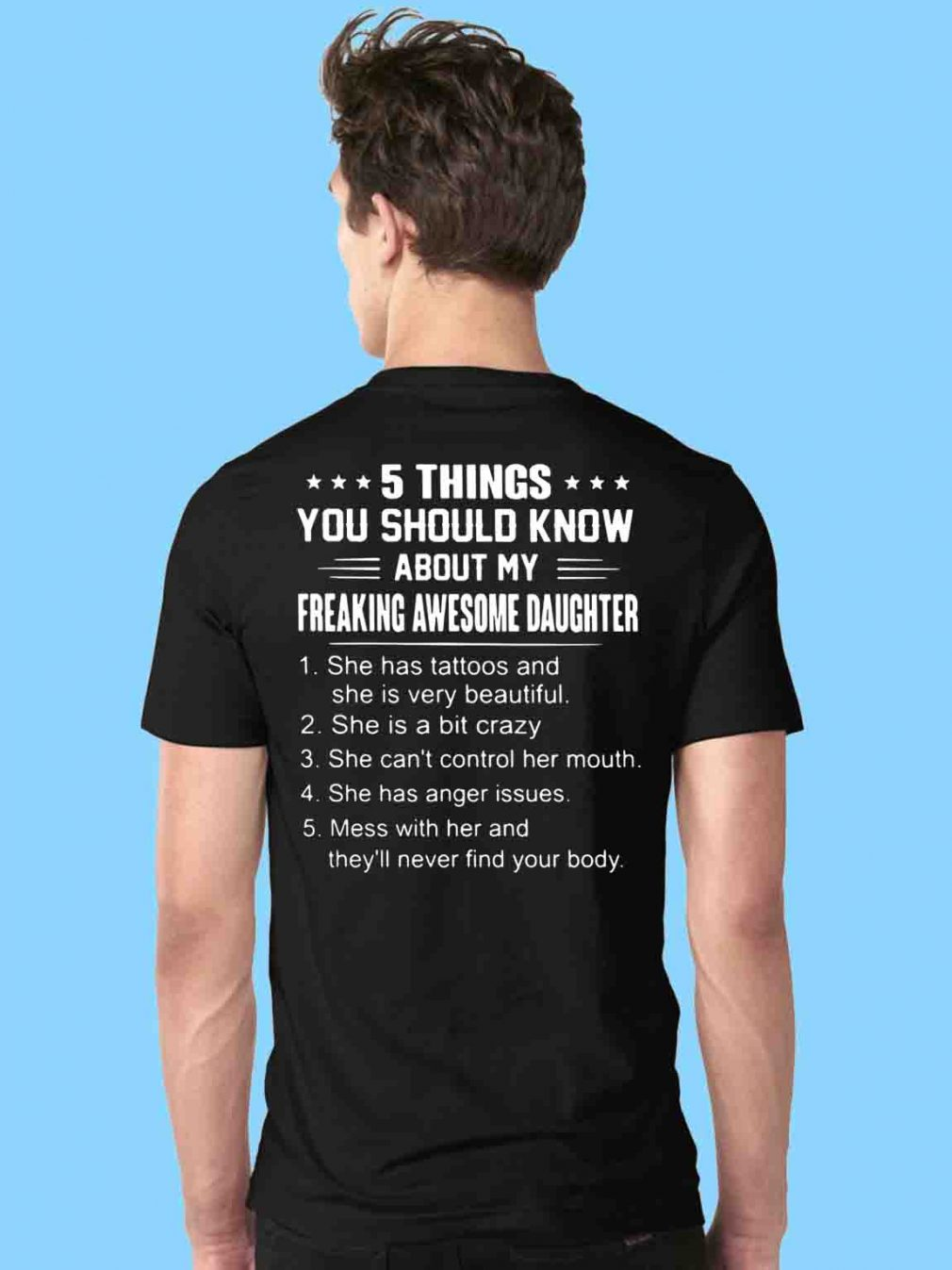 5 things you should know about my freaking awesome daughter shirt
