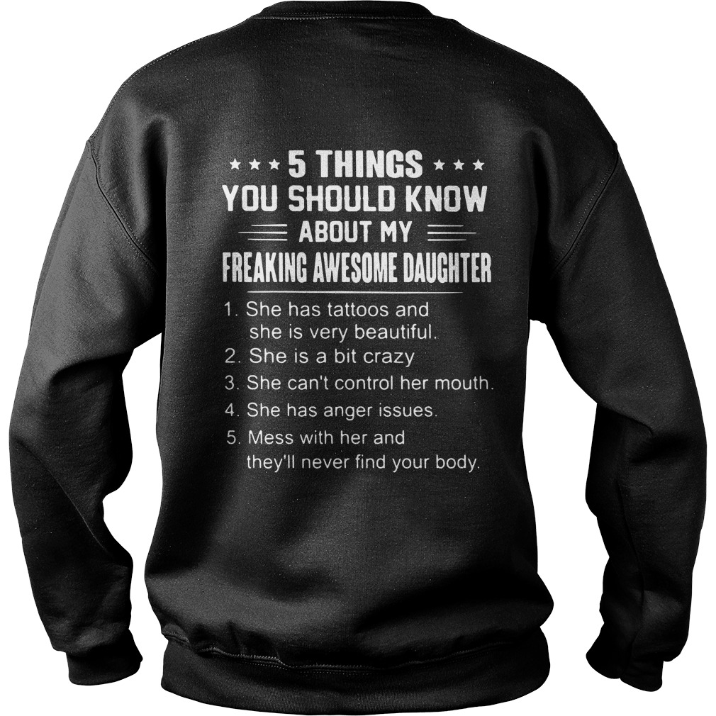 5 things you should know about my freaking awesome daughter Sweater