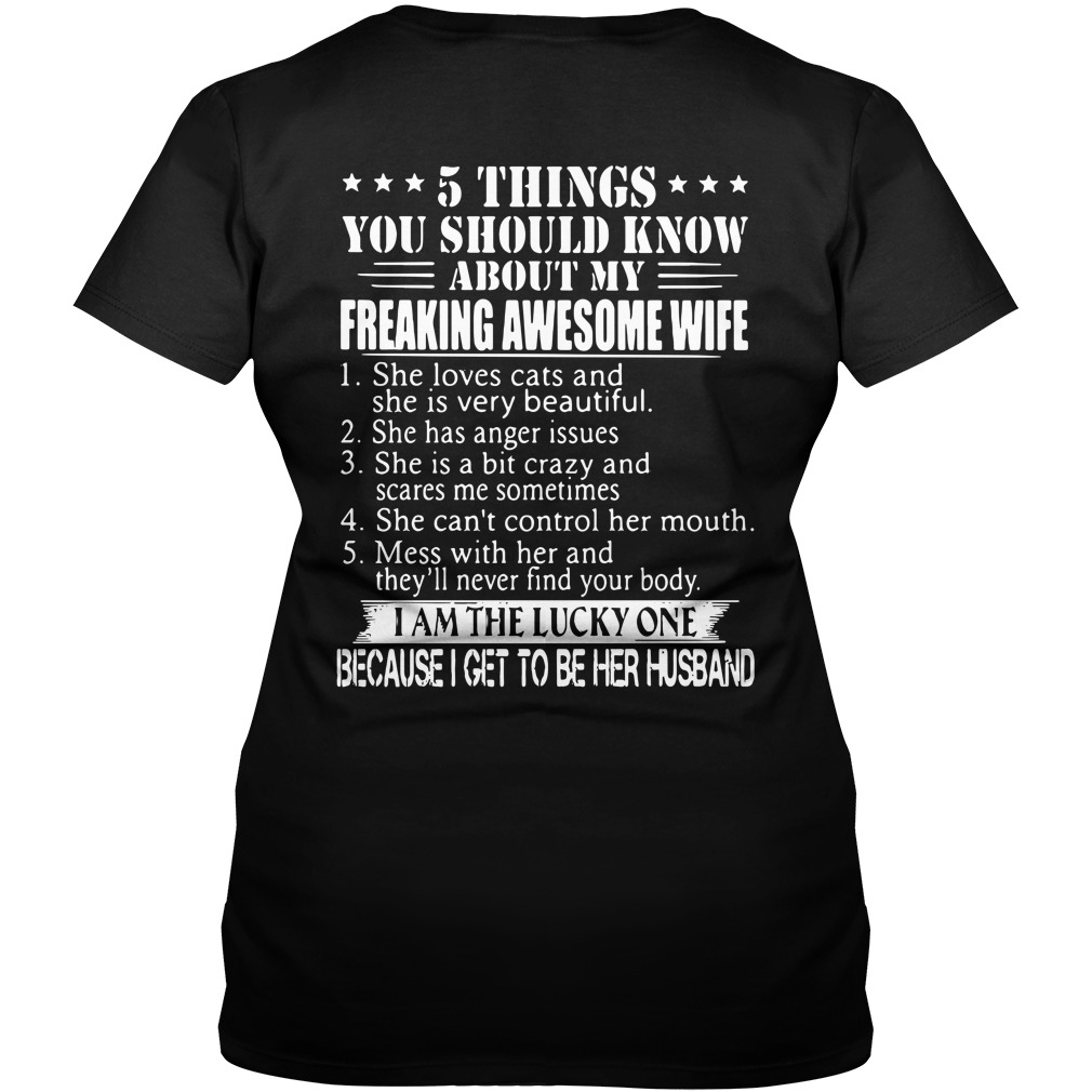 5 things you should know about my freaking awesome wife V-neck T-shirt
