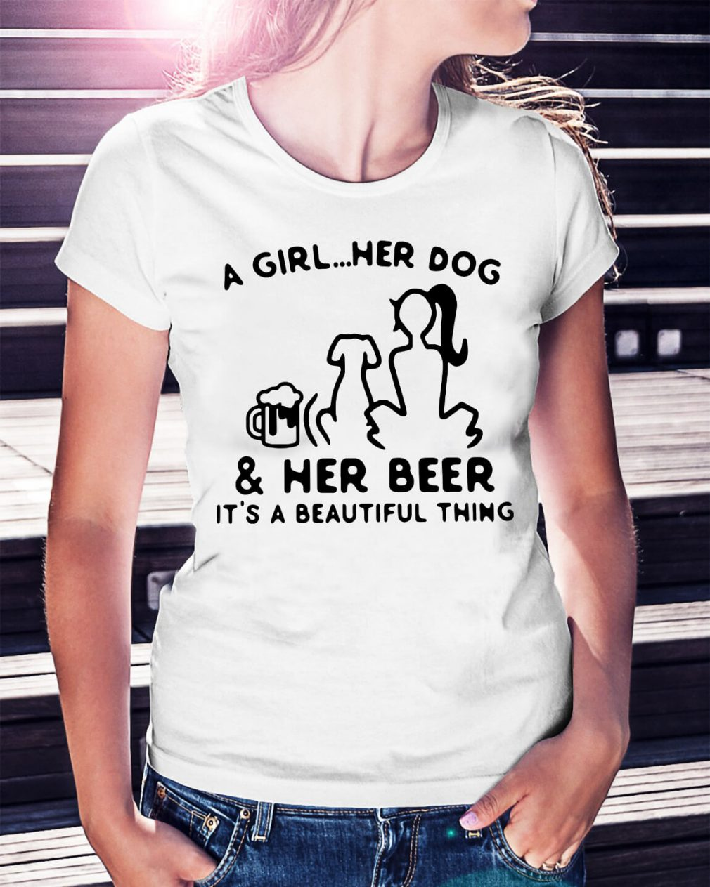 A girl her dog and her beer it's a beautiful thing shirt