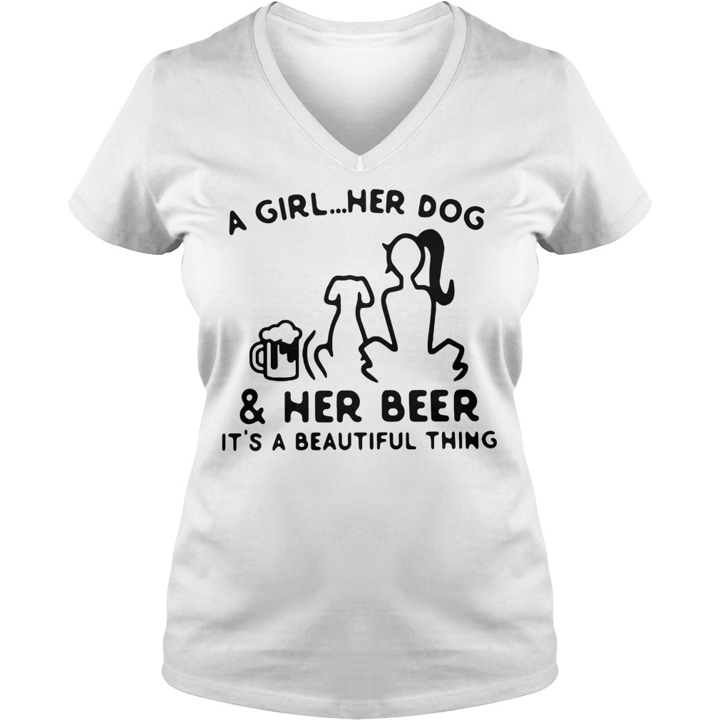 A girl her dog and her beer it's a beautiful thing V-neck T-shirt
