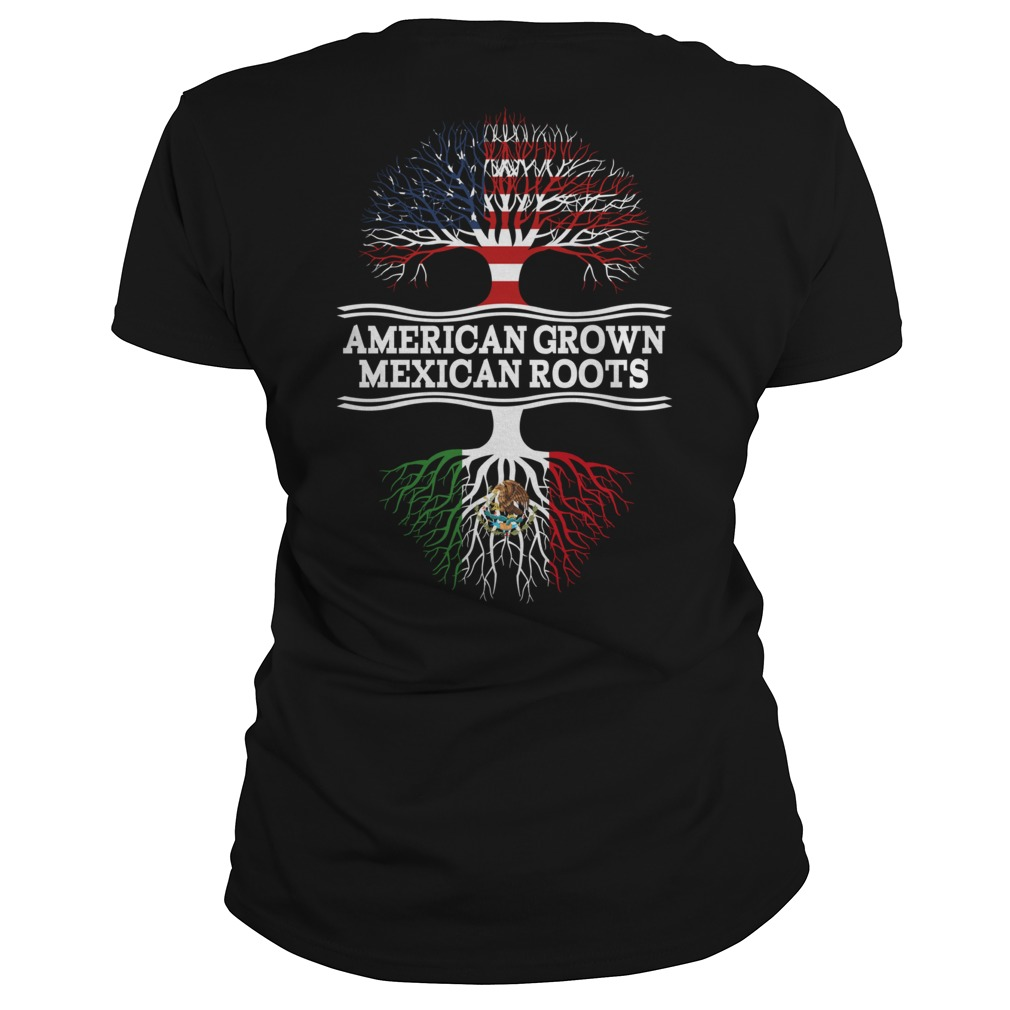 American grown Mexican roots Ladies Tee