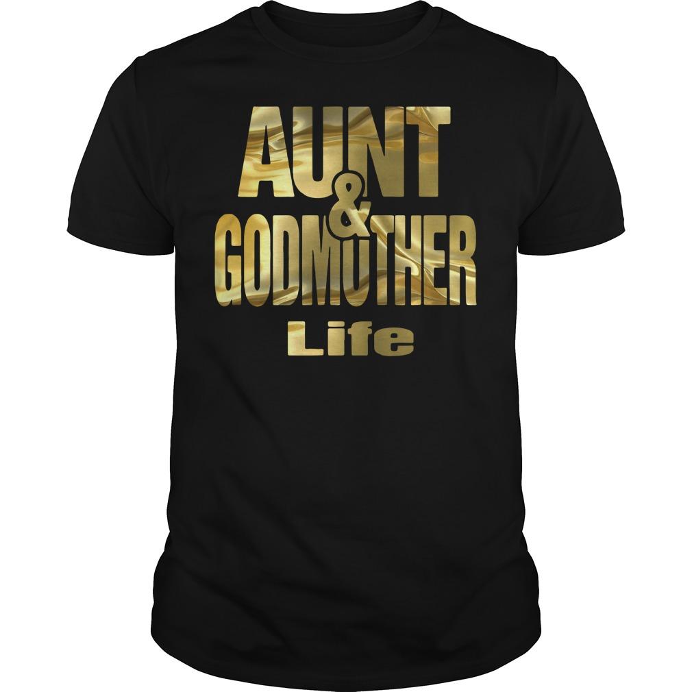 Aunt and Godmother life Guys Shirt