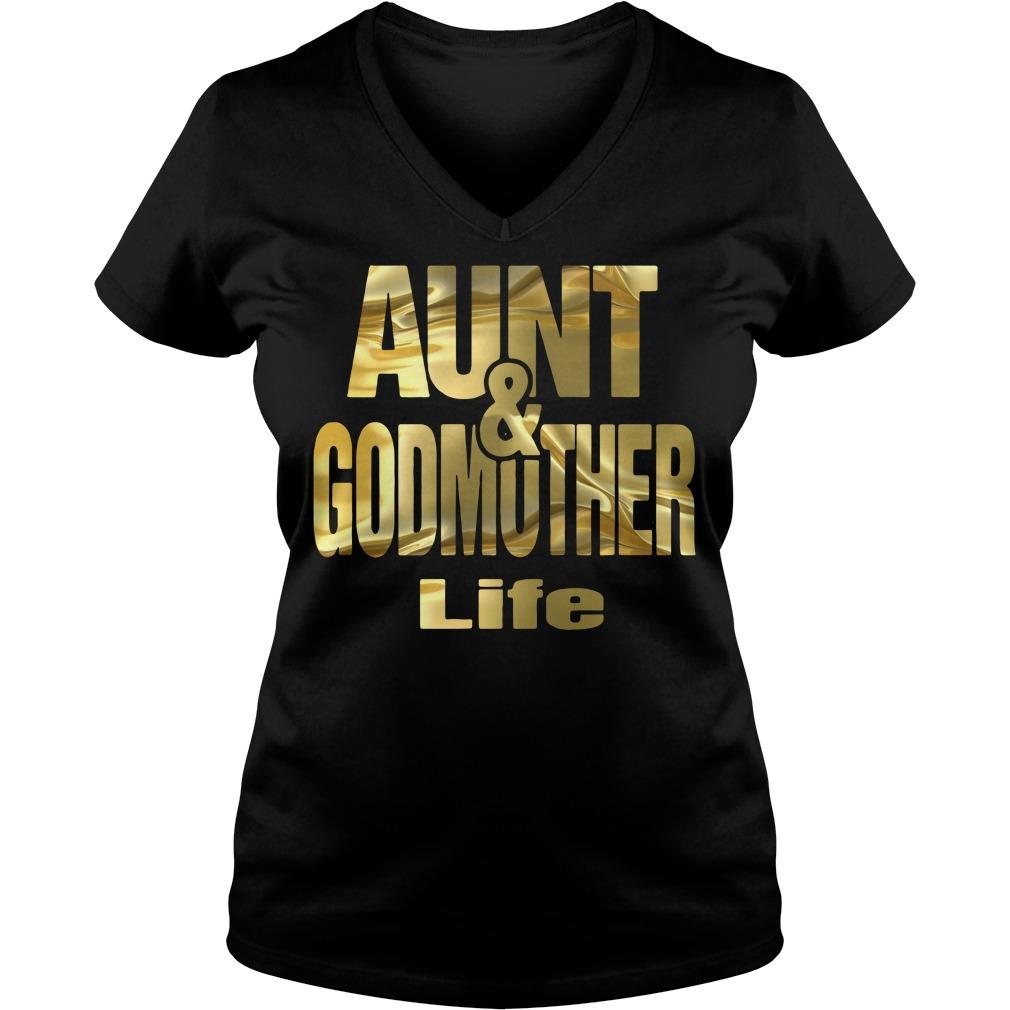 Aunt and Godmother life V-neck T-shirt