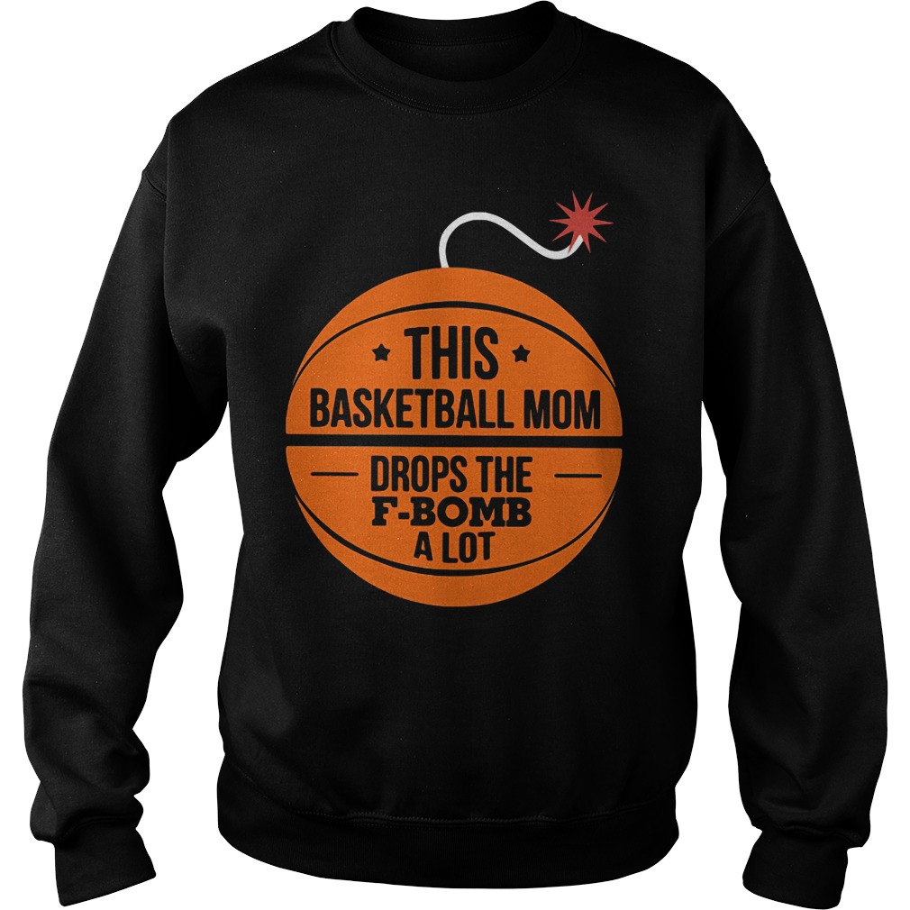 This basketball mom drops the f-bomb a lot Sweater