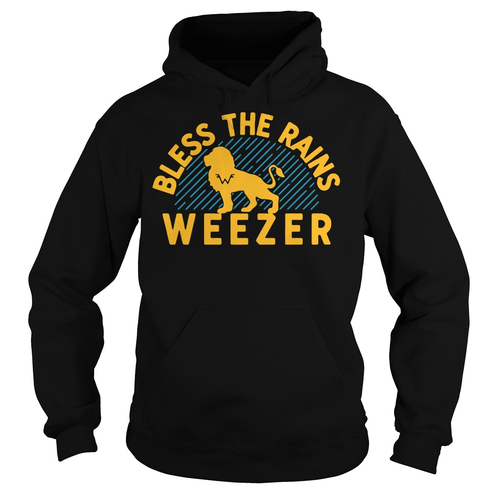 Bless the rains weezer Hoodie