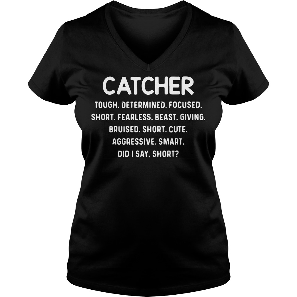 Catcher tough determined focused short frealess short cute V-neck T-shirt