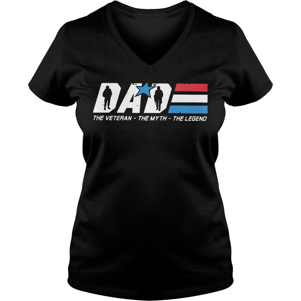 Dad the Veteran the myth the legend V-neck T-shirt