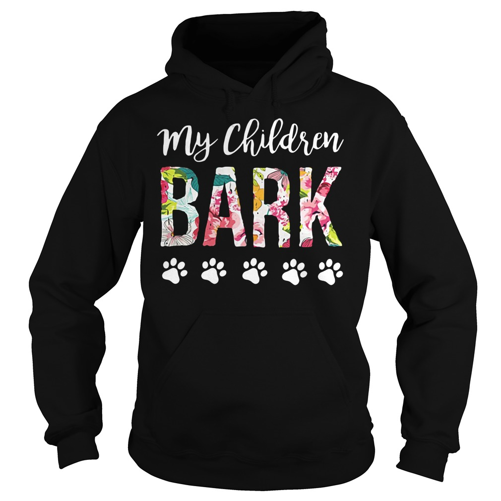 Dog lovers my children bark Hoodie