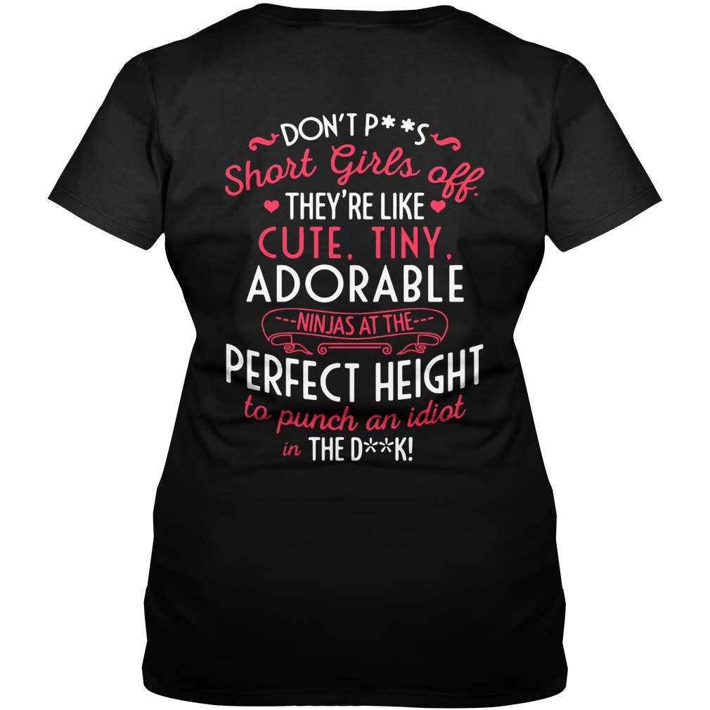 Don't piss short girls off they're like cute tiny adorable ninjas V-neck T-shirt