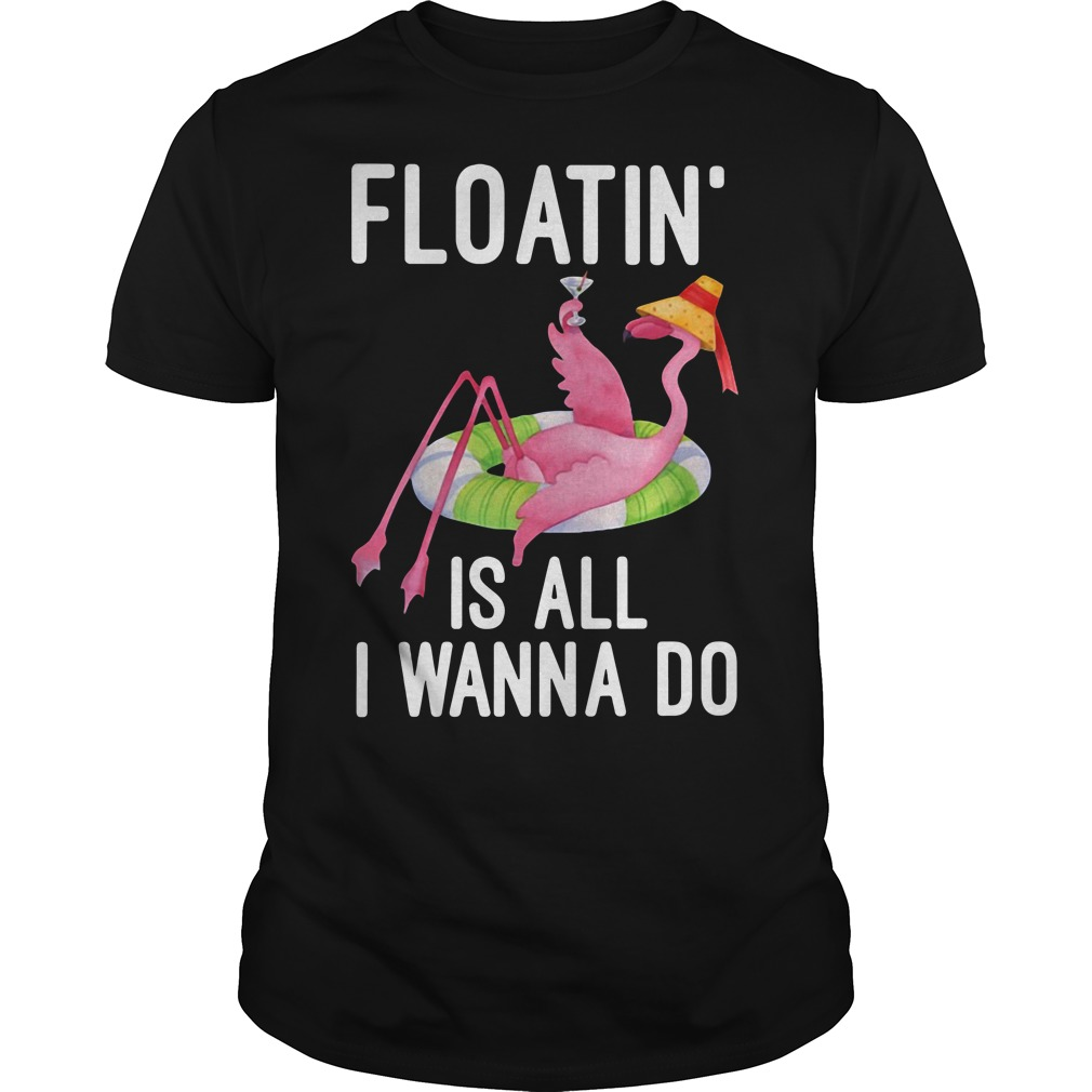 Floatin' is all I wanna do Guys Shirt