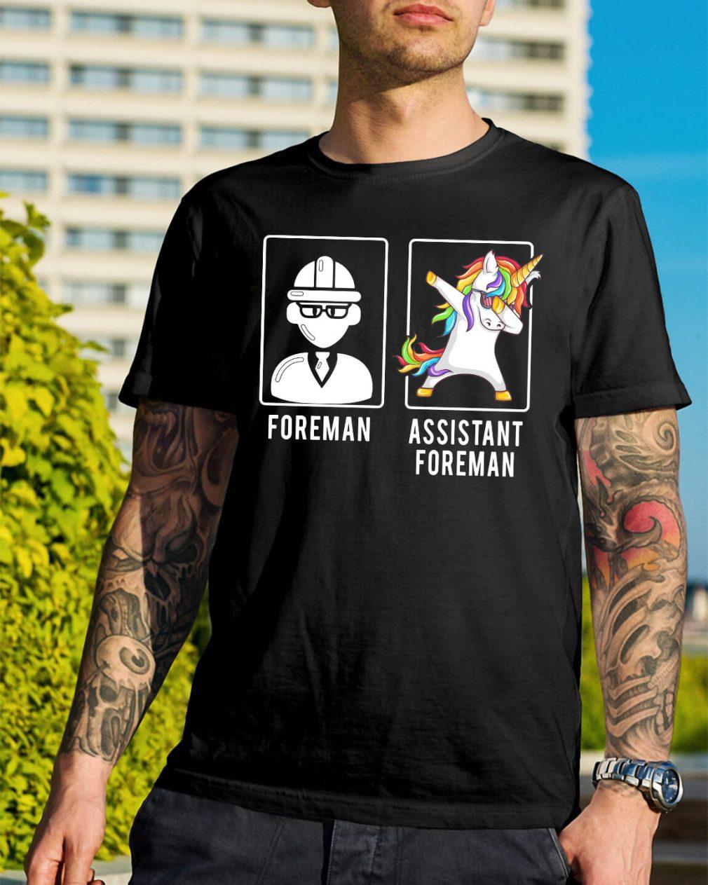 Foreman unicorn dabbing assistant foreman shirt