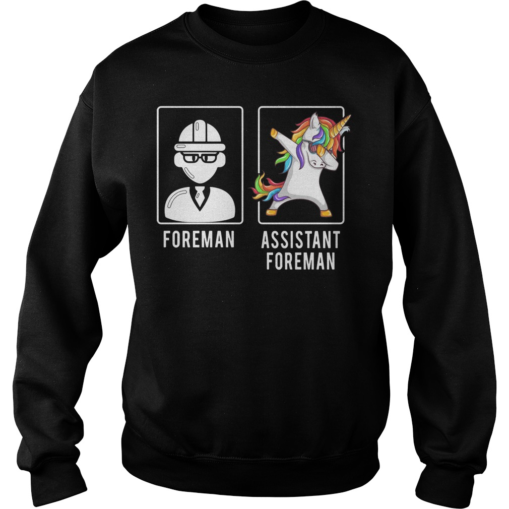 Foreman unicorn dabbing assistant foreman Sweaterman unicorn dabbing assistant foreman Sweater