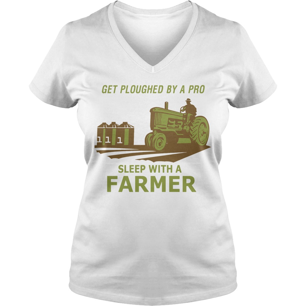 Get ploughed by a pro sleep with a farmer V-neck T-shirt