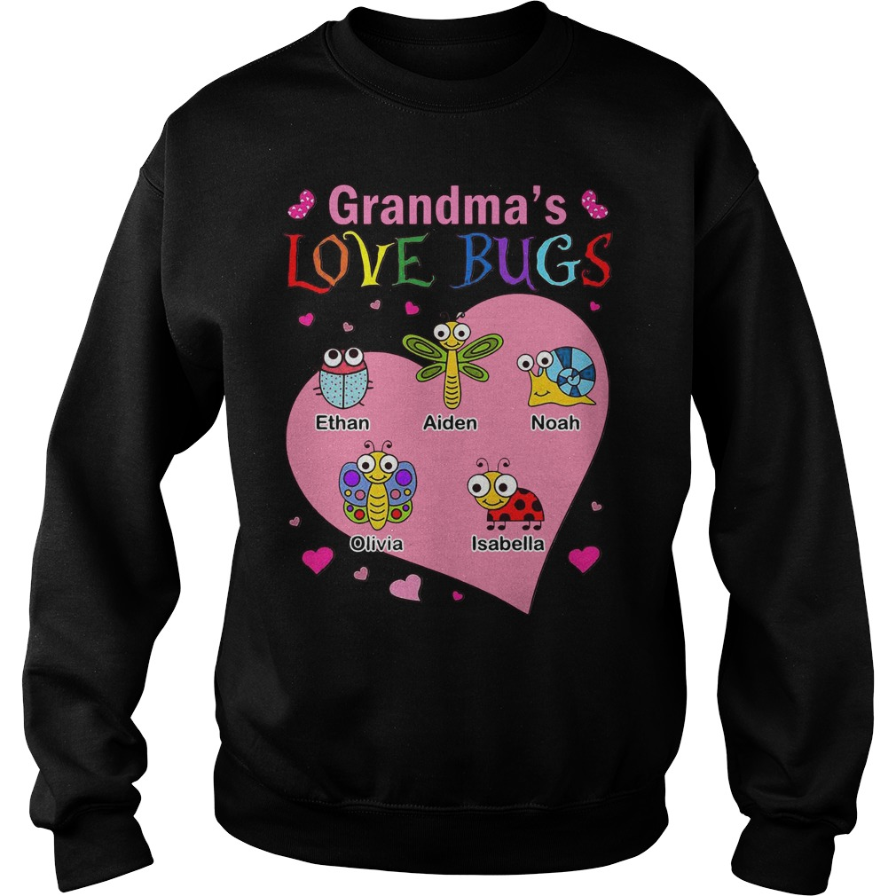 Grandma's love bugs Ethan Aiden Noah Olivia Isabella Sweater