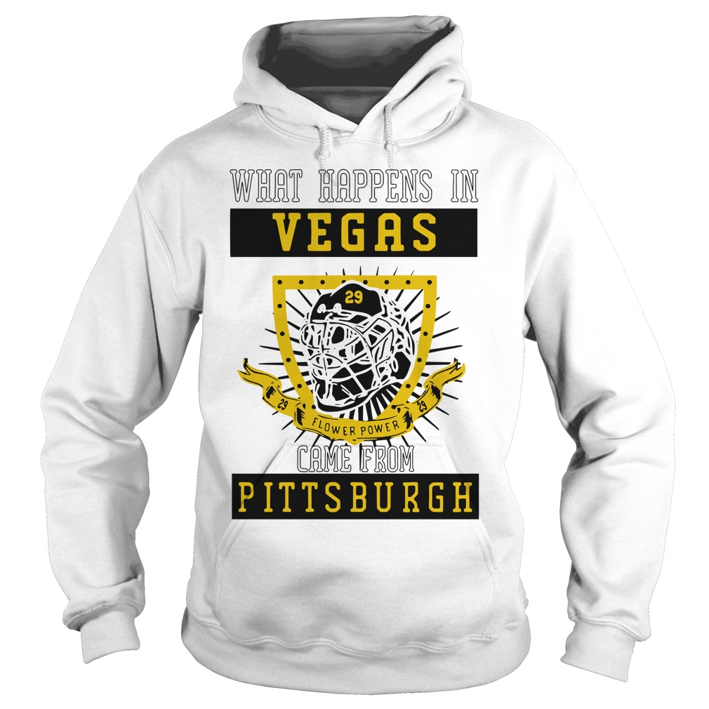What happens in Vegas flower power came from Pittsburgh Hoodie