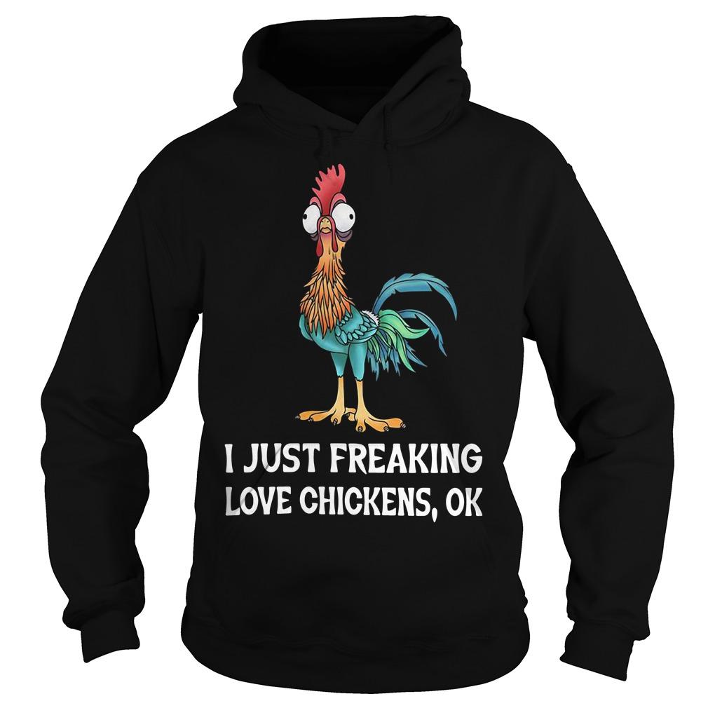 Hei Hei rooster I just freaking love chickens Ok Hoodie