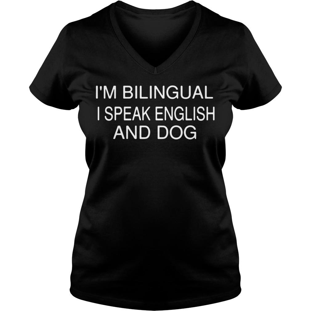 I'm bilingual I speak English and dog V-neck T-shirt