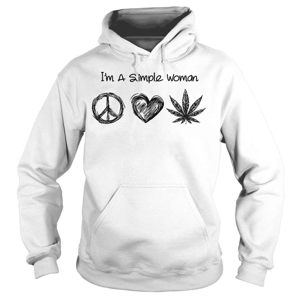 I'm a simple woman I like hippie heart and weed Hoodie