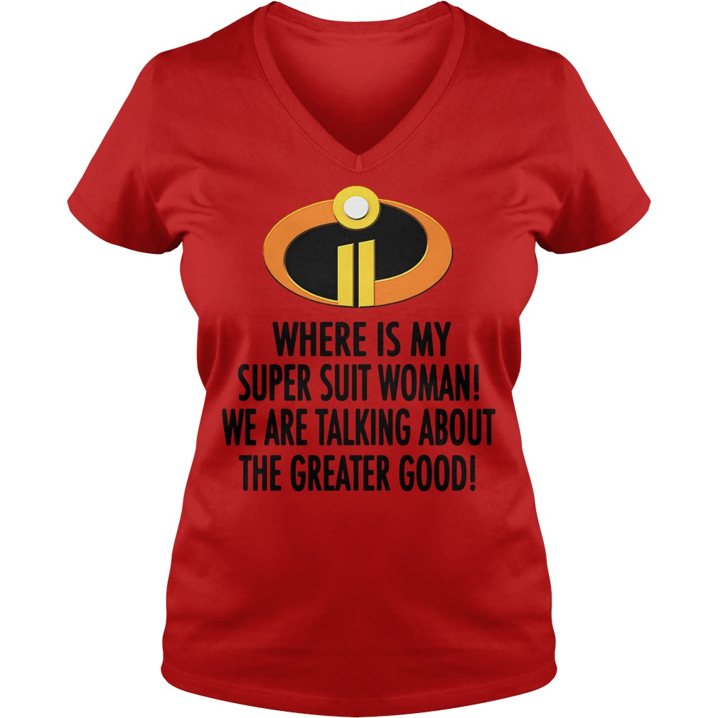 The Incredibles where is my super suit woman V-neck T-shirt