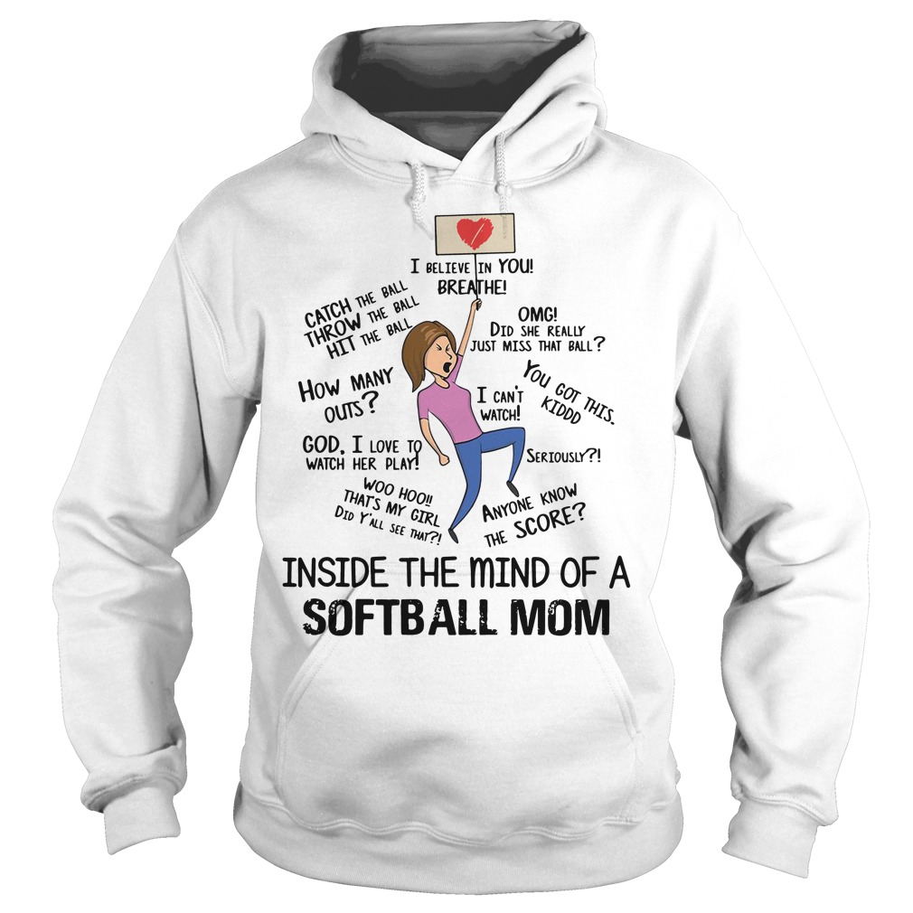 Inside the mind of a softball mom Hoodie