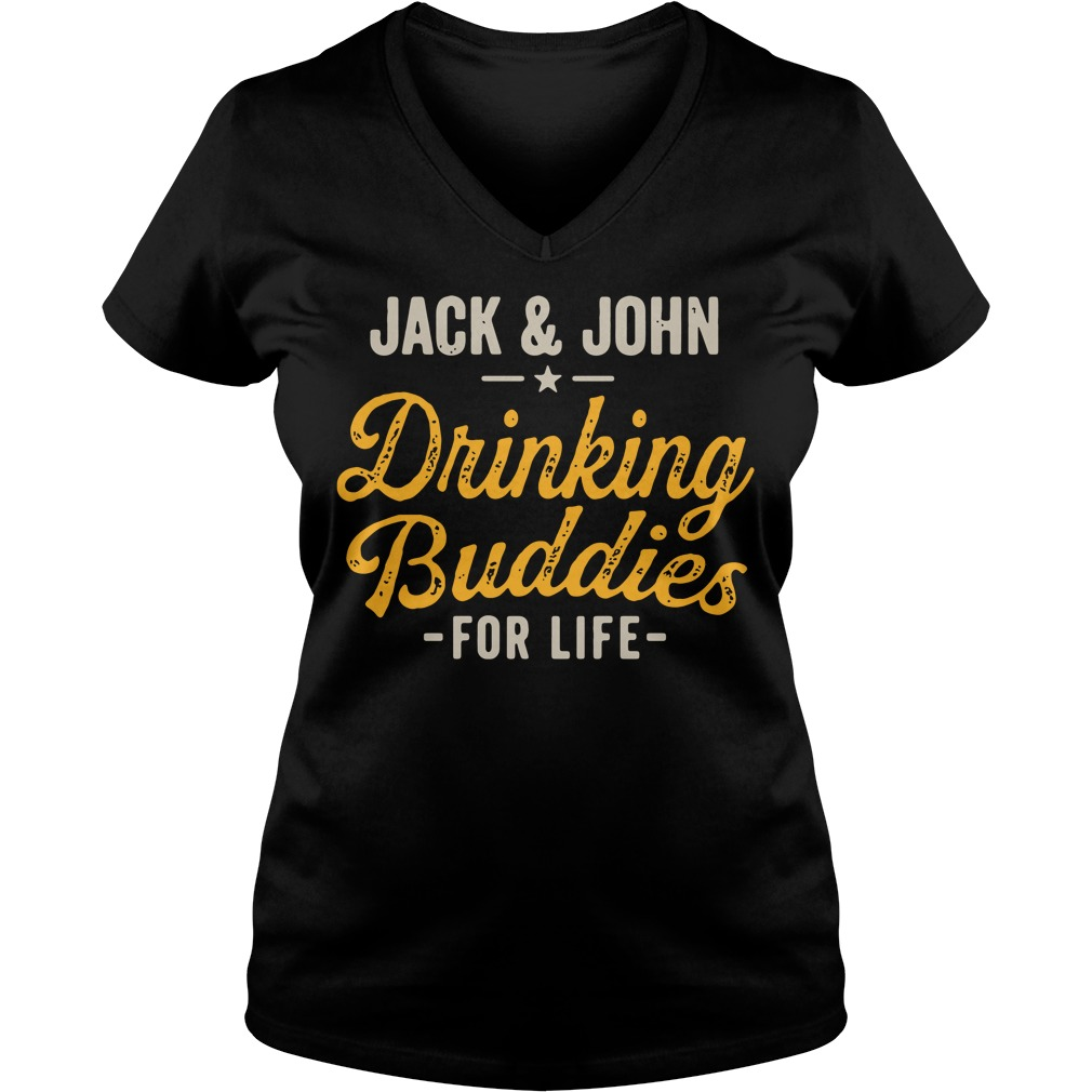 Jack and John drinking Buddies for life V-neck T-shirt