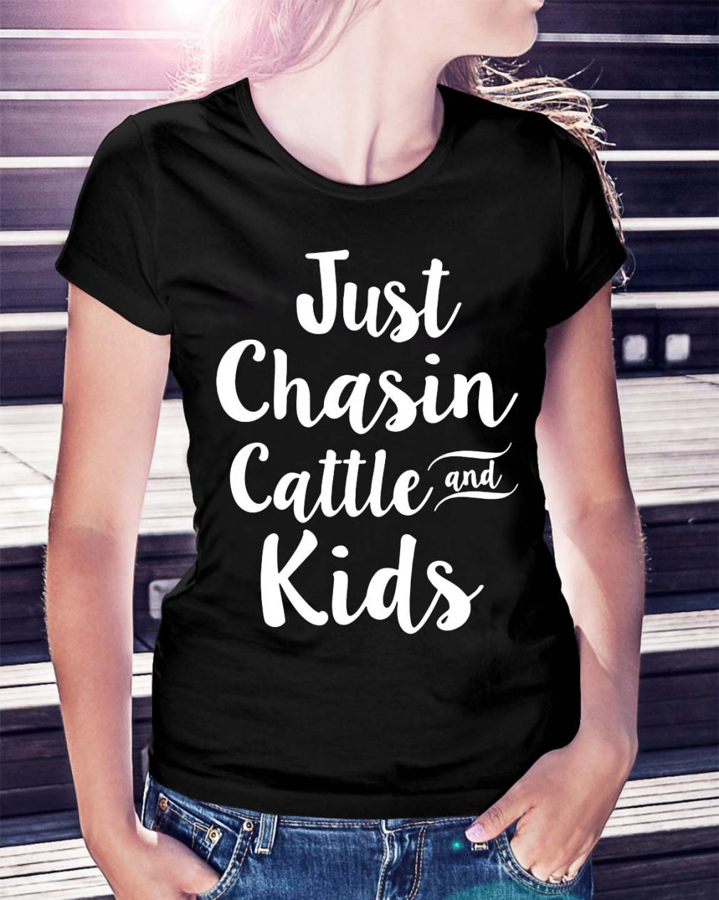 Just chasin cattle and kids shirt