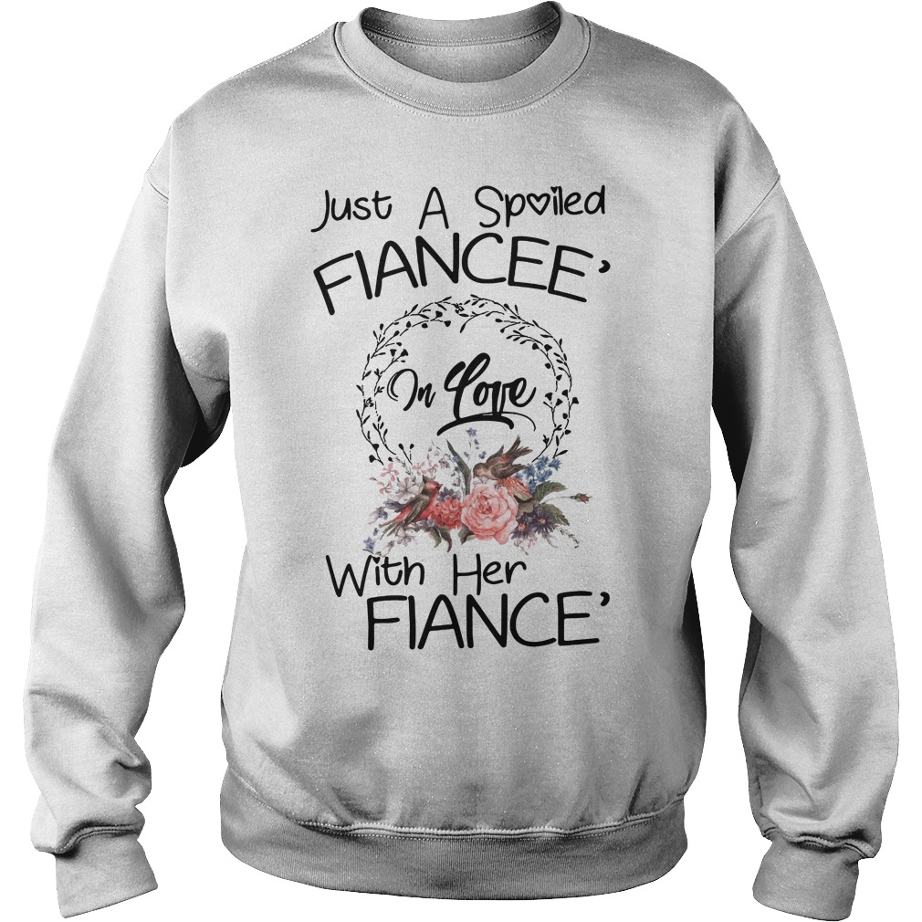 Just a spoiled Fiancee' in love with her Fiance' Sweater