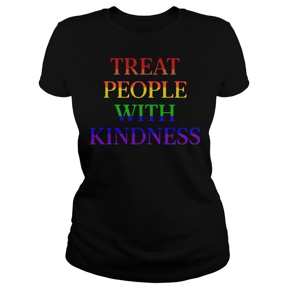 LGBT treat people with kindness Ladies Tee