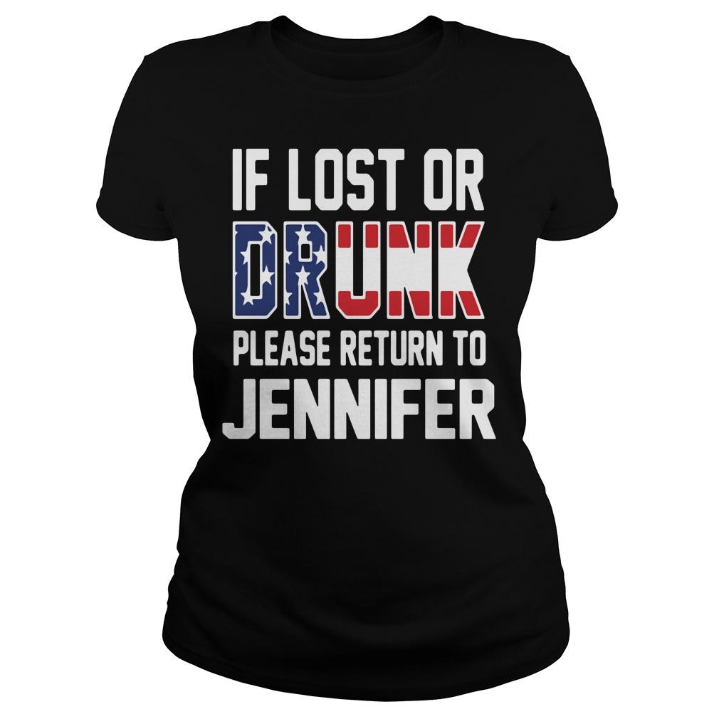 If lost or drunk please return to Jennifer Ladies Tee