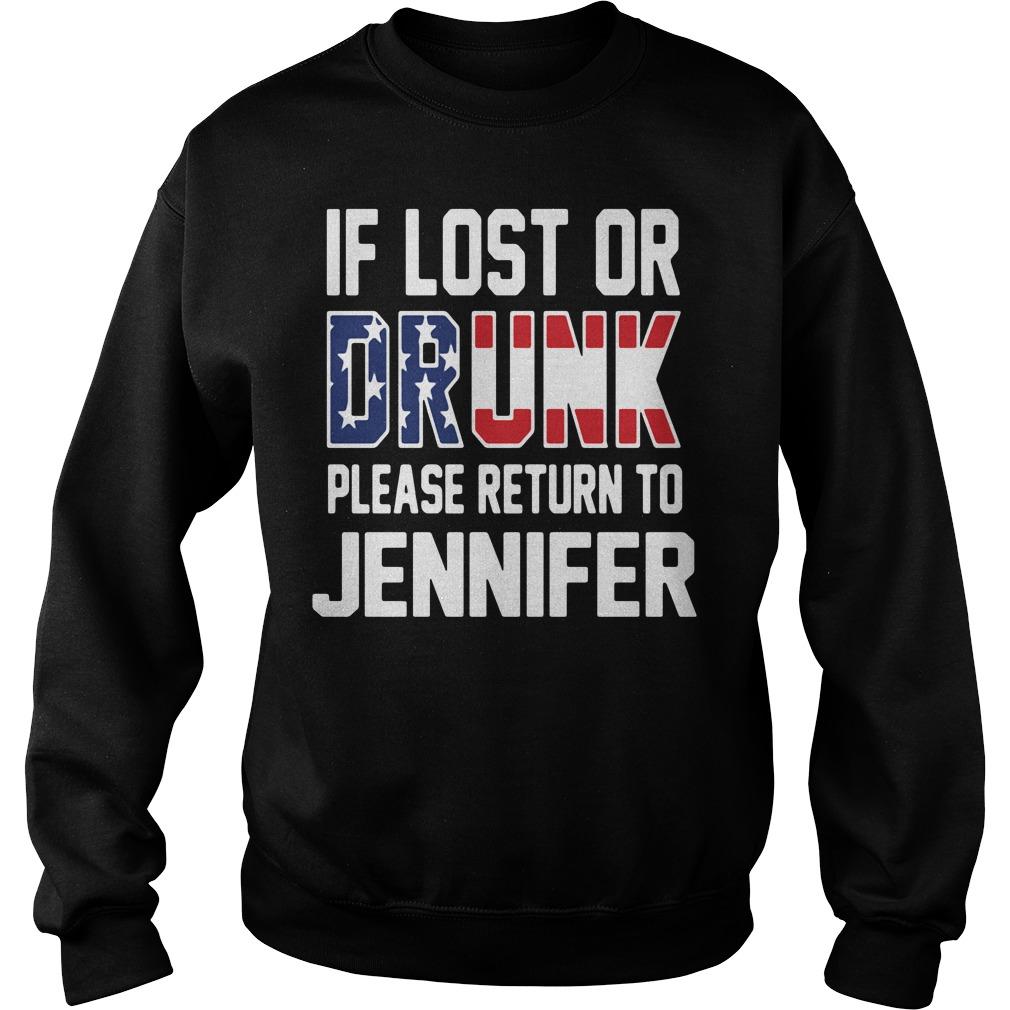 If lost or drunk please return to Jennifer Sweater