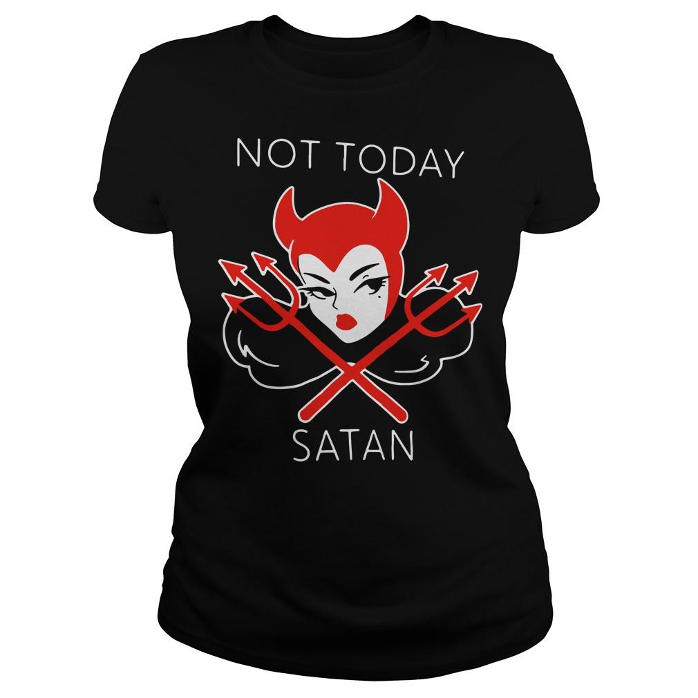 Micheline Pitt not today satan Ladies Tee