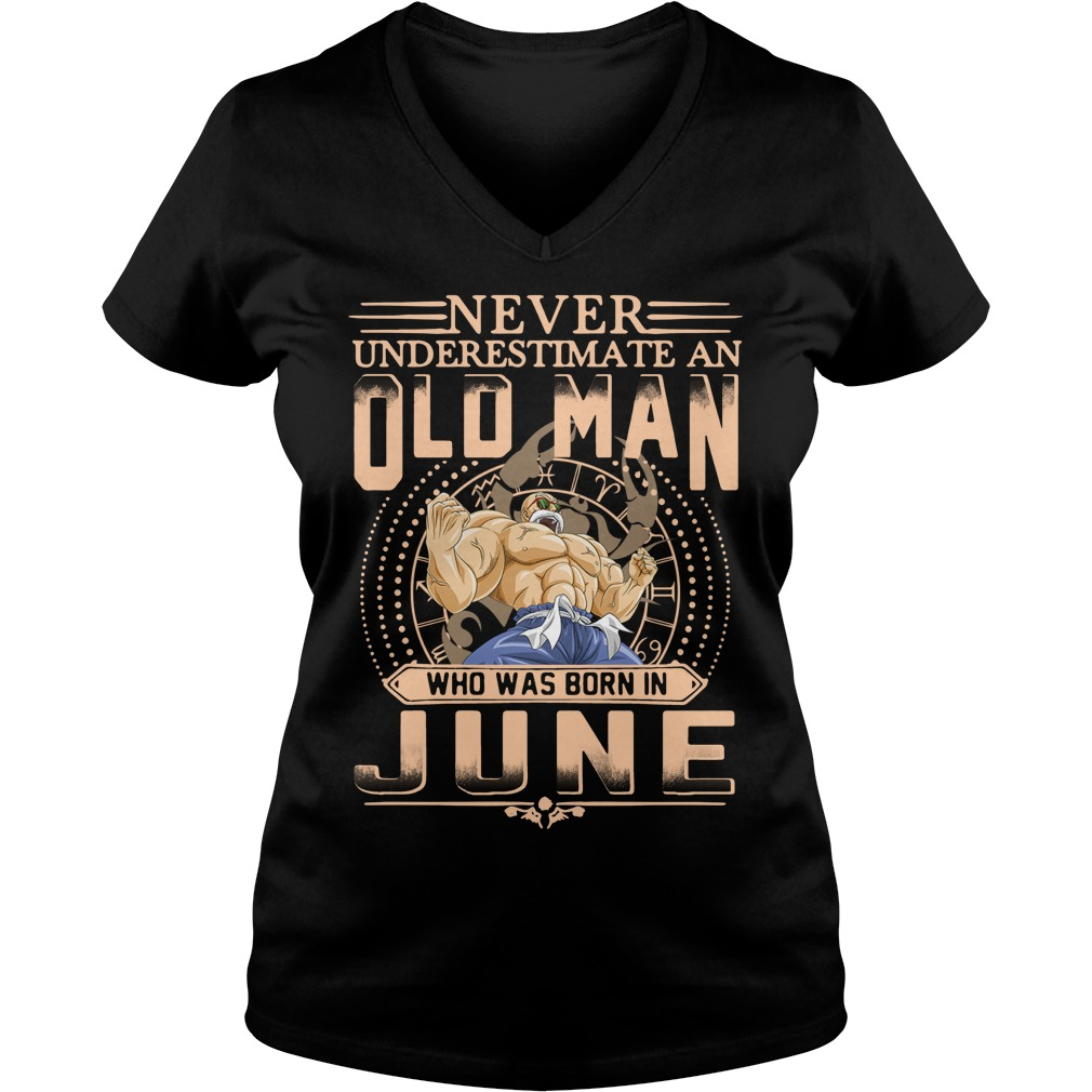 Never underestimate an old man who was born in June V-neck T-shirt