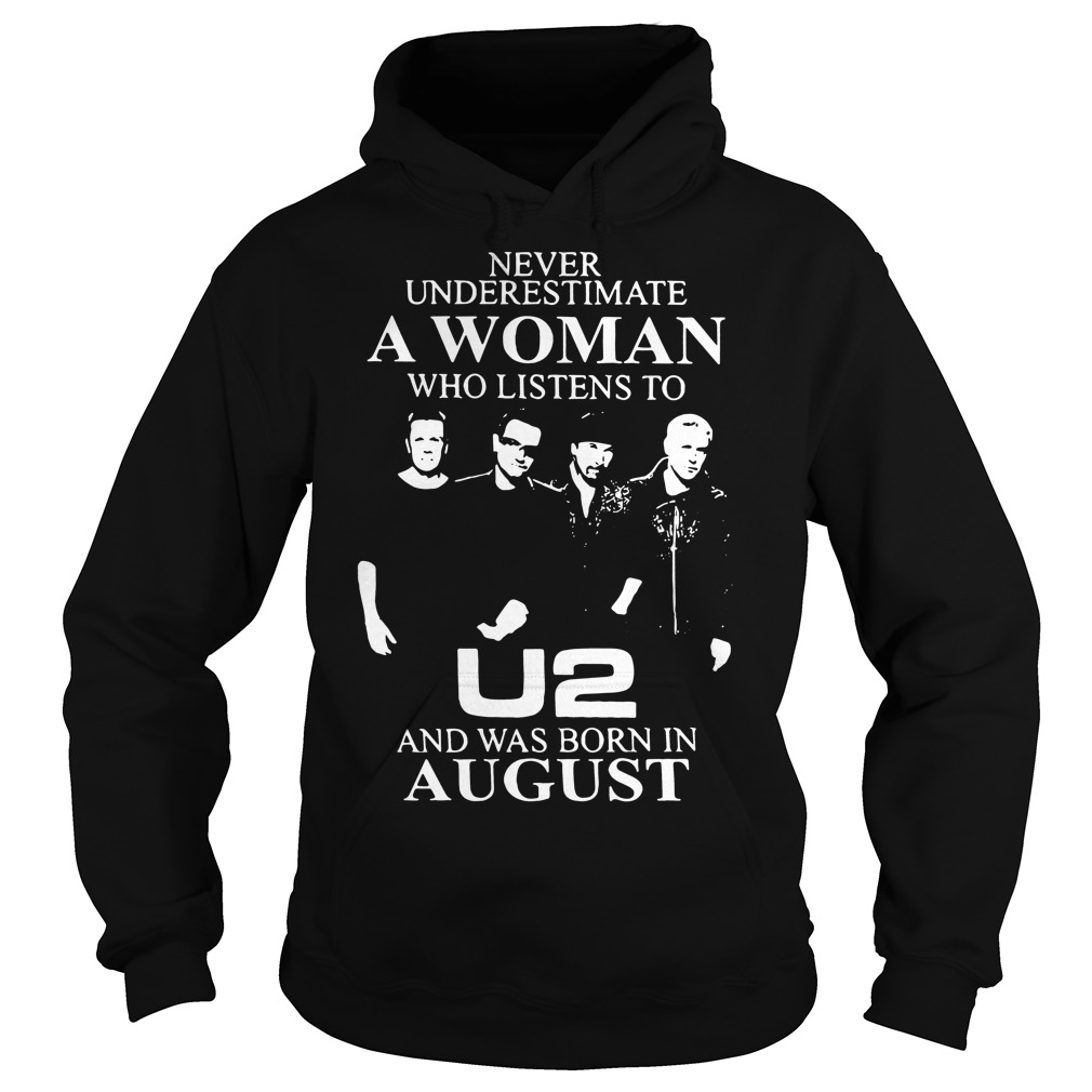 Never underestimate a woman who listens to U2 Hoodie