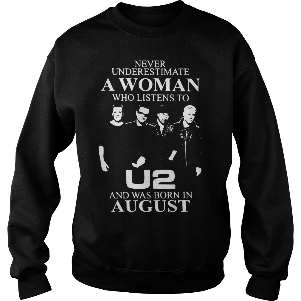 Never underestimate a woman who listens to U2 Sweater