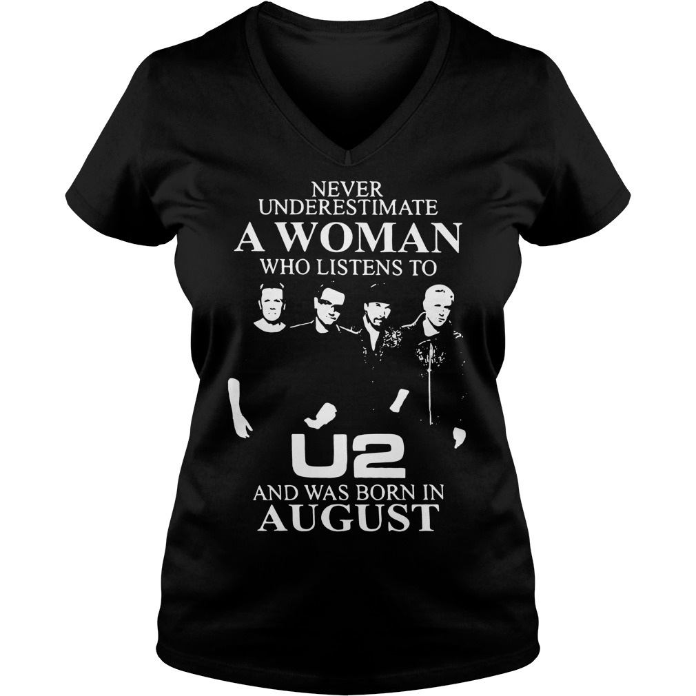 Never underestimate a woman who listens to U2 V-neck T-shirt