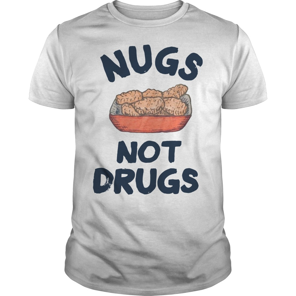 Nugs not drugs Guys Shirt