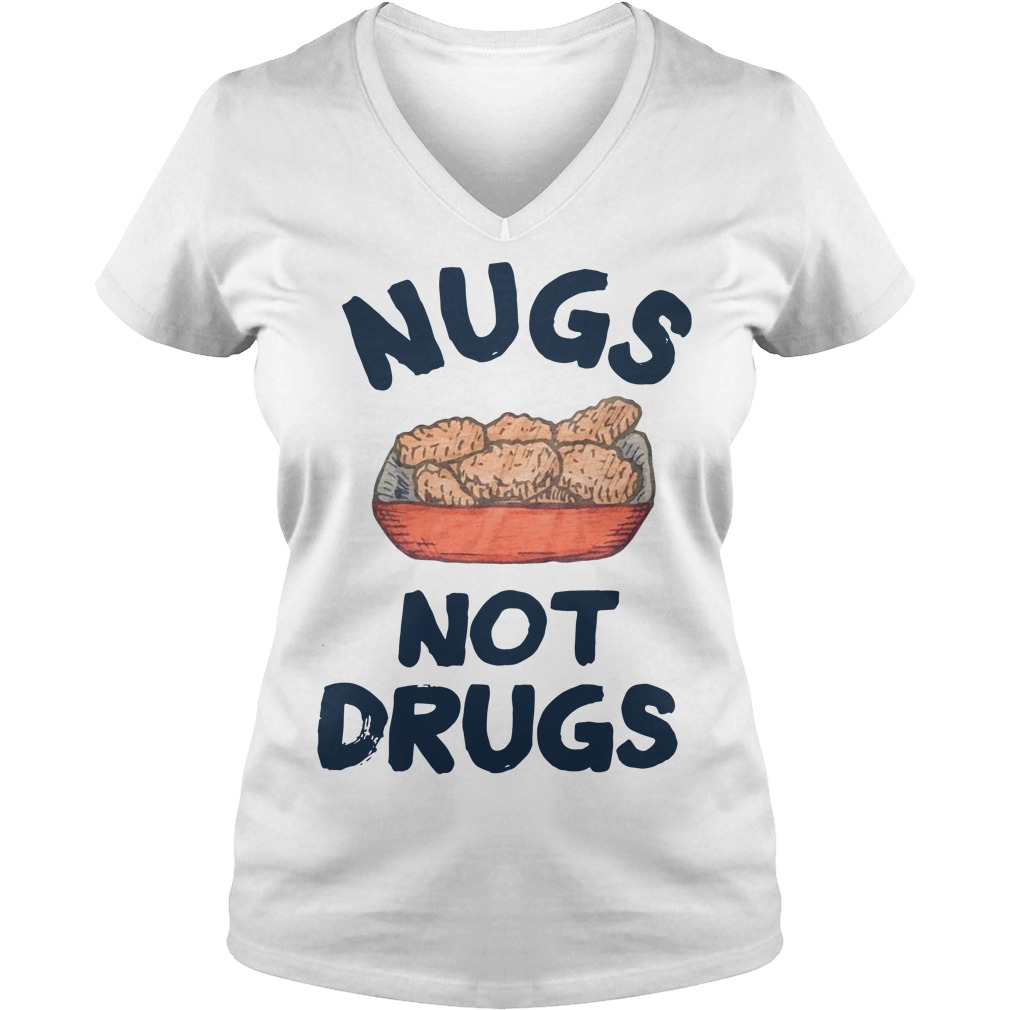 Nugs not drugs V-neck T-shirt